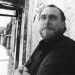 Charles Bukowski: don't waste your life